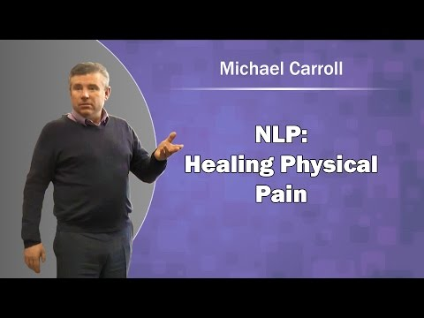 NLP Healing Physical Pain