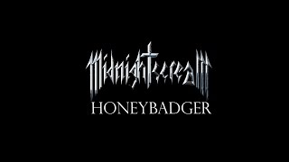 Video MIDNIGHT SCREAM - Honeybadger