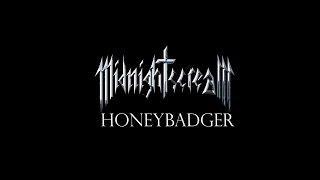 Video MIDNIGHT SCREAM - Honeybadger