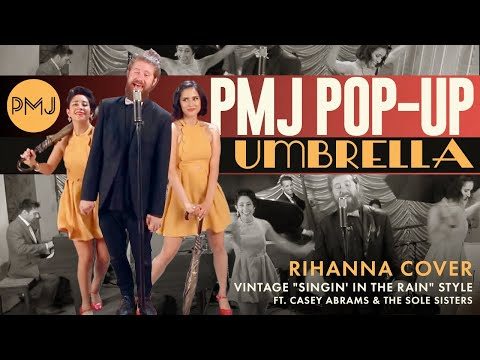 PMJ Pop-Up: Umbrella – Rihanna (Cover) ft. Casey Abrams