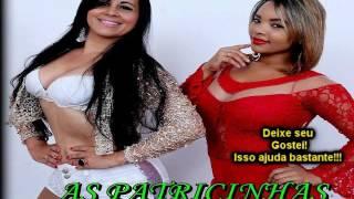 Download do CD: http://adf.ly/1723576/suamusica.com.br/JonasPessoaJP/banda-as-patricinhas-curtir-e-beber✹Curta a pagina do Canal:  https://www.facebook.com/musicacinemaetc/