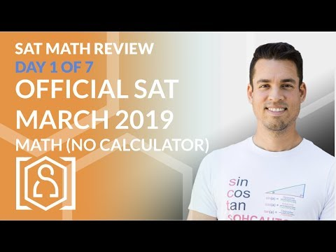 Sat Math Review (day 1) - Official Sat March 2019 No Calculator Math Section
