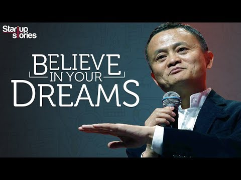 Jack Ma Motivational Video | Believe In Your Dreams | Inspirational Speech | Startup Stories