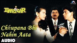 Video Baazigar: Chhupana Bhi Nahi Aata Full Audio Song | Shahrukh Khan | Kajol MP3, 3GP, MP4, WEBM, AVI, FLV September 2019
