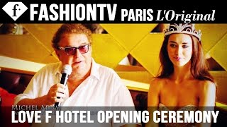 Love F hotel Bali Opening Ceremony Part 1 | FashionTV