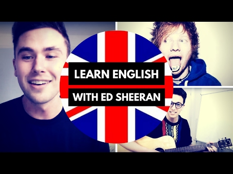 Learn English with Ed Sheeran - Thinking Out Loud Explanation (видео)