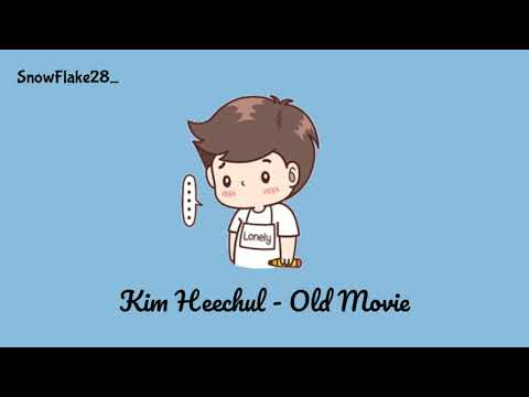 "Kim Heechul (김희철) – Old Movie (옛날 사람) ""Sub Indo [Lyrics Rom/Indonesia] Lirik Indonesia"