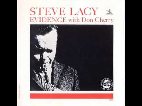 Steve Lacy with Don Cherry – Evidence (Full Album)