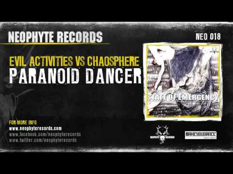Evil Activities vs. Chaosphere - Paranoid Dancer