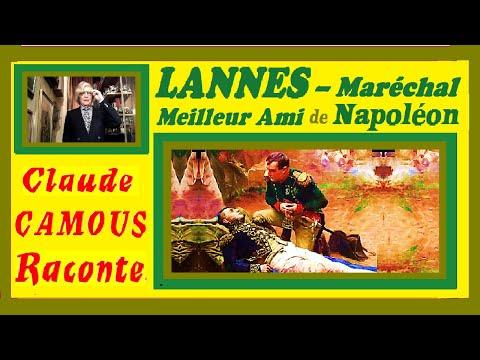 LANNES – Maréchal Meilleur Ami de Napoléon «Claude Camous Raconte» sa vie et sa mort héroïque