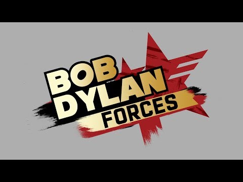 Bob Dylan Forces