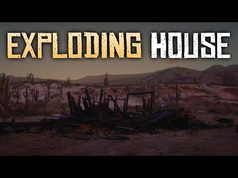 The Exploding House in New Austin - Red Dead Redemption 2