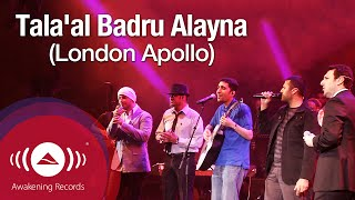 Video Tala'al Badru Alayna - طلع البدر علينا | Awakening Live at The London Apollo MP3, 3GP, MP4, WEBM, AVI, FLV November 2017