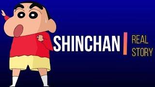 Shinchan - Real Story