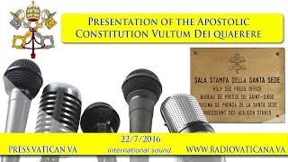 Presentation of the Apostolic Constitution Vultum Dei quaerere - 2016.07.22