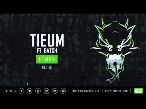 Tieum ft. Batch - Demon