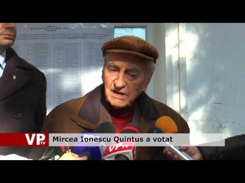 Mircea Ionescu Quintus a votat