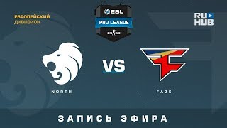 North vs FaZe - ESL Pro League S7 EU - de_mirage [Anishared, SleepSomeWhile]