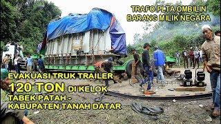Video Evakuasi Truk Trailer Pembawa Trafo 120 TON milik PLTA OMBILIN di Kelok Tabek Patah Tanah Datar MP3, 3GP, MP4, WEBM, AVI, FLV Mei 2019