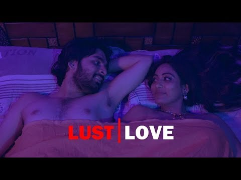 Lust vs Love - Latest Telugu Short Film 2019 || Directed By Naga Dhanush