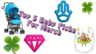 Top 5 Baby Gear in March