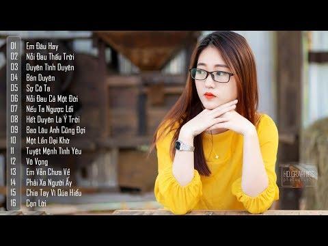 Nhạc Trẻ Tâm Trạng Gây Nghiện Hay Nhất Tháng 03 2019 – 20 Ca Khúc Nhạc Trẻ Buồn Hay Nhất Hiện Nay - Thời lượng: 1:31:03.