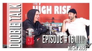WHAT DO YOU KNOW THAT OTHERS DON'T? (THE DOOBIE TALK PODCAST EPISODE #16) by HighRise TV