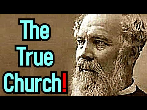 The True Church! - Bishop J. C. Ryle Sermon