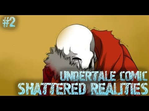 (undertale Comic) Shattered Realities #2 | Русский дубляж [RUS]