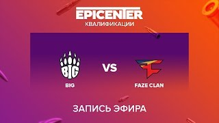 BIG vs FaZe Clan - EPICENTER 2017 EU Quals - map1 - de_mirage [yXo, CrystalMay]