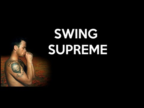Robbie Williams - Swing Supreme Lyrics