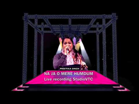 Video NA JA O MERE HUMDUM PREETIKA SINGH Live HD download in MP3, 3GP, MP4, WEBM, AVI, FLV January 2017