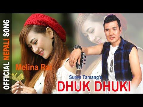(New Nepali Song DHUK DHUKI by Melina Rai & Suren Tamang 2018 - Duration: 4 minutes, 56 seconds.)