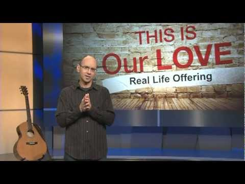 Real Life Offering by Brad Guldemond - This is Our Love Project with Jody Cross
