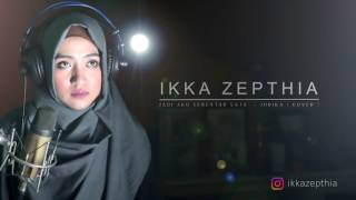 JADI AKU SEBENTAR SAJA   JUDIKA  COVER  by ikka Zepthia w  Lirik   YouTube