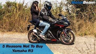 8. 5 Reasons Not To Buy Yamaha R3 | MotorBeam