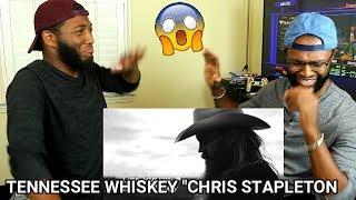 Video Chris Stapleton - Tennessee Whiskey  (REACTION) MP3, 3GP, MP4, WEBM, AVI, FLV Januari 2018