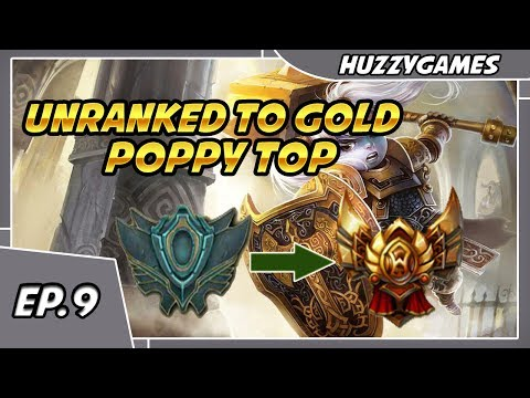 Unranked to Gold - Poppy Top - Episode 9