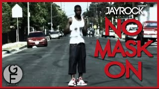 """Jay Rock """"No Mask On"""" Official Music video"""