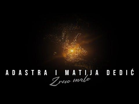 Adastra i Matija Dedić snimili 'Zrno malo'