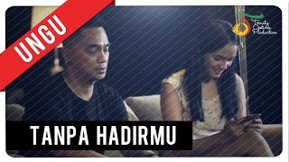 Download lagu Ungu Tanpa Hadirmu Mp3