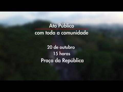 Ato Público - 20 de Outubro de 2015 - Praça da República - 15 horas