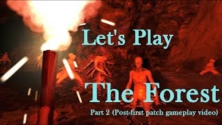 Let's Play The Forest (Survival Horror Sandbox Crafting PC Game) Part 2 Gameplay