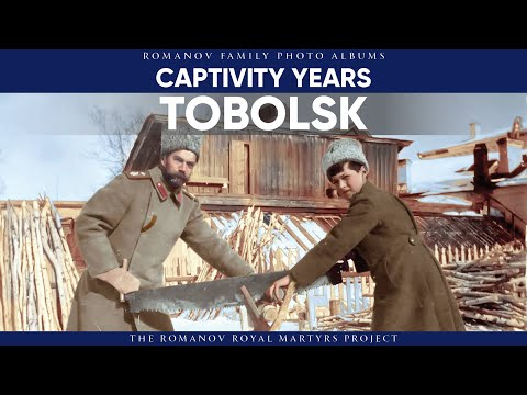 Captivity Years: Tobolsk | Romanov Family Photo Albums