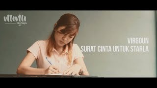 Video Virgoun - Surat Cinta Untuk Starla [Video Clip] MP3, 3GP, MP4, WEBM, AVI, FLV November 2017