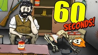 SURVIVE!! JUST, DO IT!!! | 60 Seconds #4