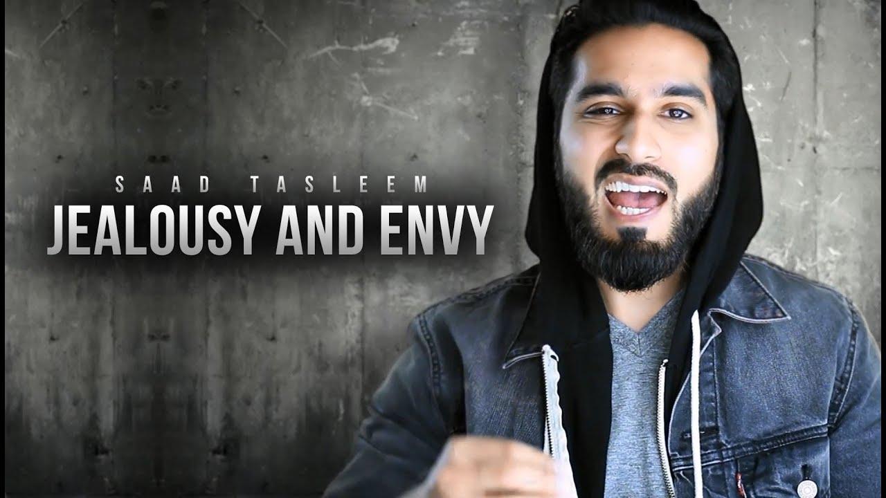 Jealousy & Envy – Islamic Reminder – Saad Tasleem