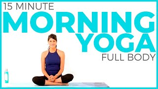 15 minute Morning Yoga Routine | Full Body Yoga Flow