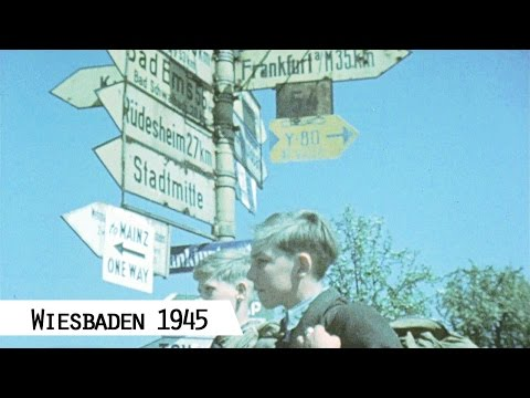 Wiesbaden 1945 (in Farbe und HD)