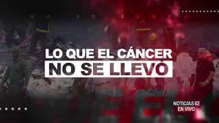 Lo que el cáncer no se llevó- Noticias 62  - Thumbnail